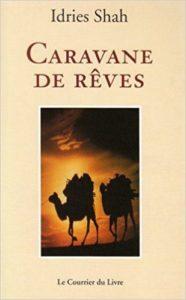 Caravane de rêve par Idries Shah